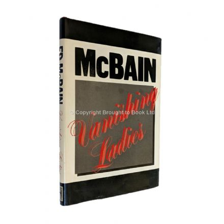 Vanishing Ladies Signed by Ed McBain​​​​​​​ First Edition (first thus) Severn House 1983